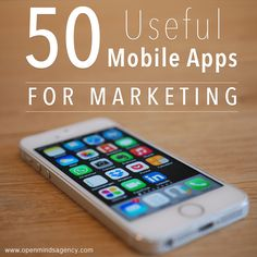 50 Useful Mobile Apps for Marketing : Tools for Entrepreneurs and Business Leaders