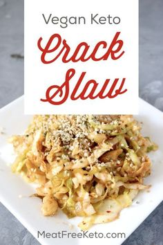 Vegan Keto Crack Slaw Recipe Meat Free Keto - A Vegetarian Version Of The Keto Classic, This Vegan Crack Slaw Is Easy To Make, Gluten Free And Delicious. Simply one more Way To Make Vegan Low Carb Easy. Vegan Keto Diet, Vegan Keto Recipes, Slaw Recipes, Vegetarian Keto, Low Carb Recipes, Whole Food Recipes, Healthy Recipes, Dessert Recipes, Donut Recipes