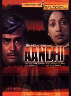 Aandhi (1975) Hindi Movie Online - Suchitra Sen, Sanjeev Kumar, Om Shivpuri, Manmohan, A. K. Hangal, Kamaldeep and C. S. Dubey. Directed by Gulzar. Music by R.D. Burman. 1975 [U] Aandhi (1975) Hindi Movie Online.