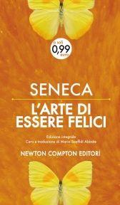 L' arte di essere felici - Seneca