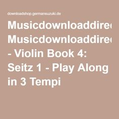 Musicdownloaddirect - Violin Book 4: Seitz 1 - Play Along in 3 Tempi