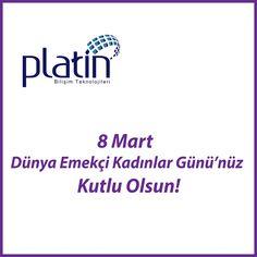 #8Mart #PlatinBilişim
