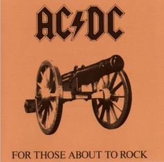 For Those About To Rock by AC/DC - under rated as was Flick of The Switch. It's hard to come after Back In Black and be compared to that. This was a solid album none the less.