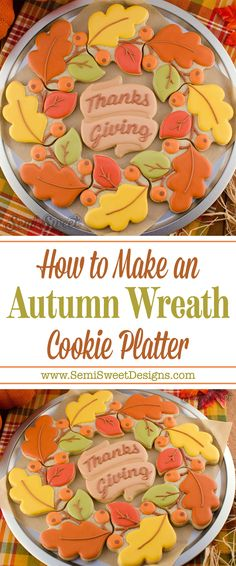 A detailed tutorial on how to create this autumn wreath platter of sugar cookies and royal icing. A detailed tutorial on how to create this autumn wreath platter of sugar cookies and royal icing. Thanksgiving Platter, Thanksgiving Cookies, Christmas Sugar Cookies, Holiday Cookies, Halloween Cookies, Thanksgiving Decorations, Turkey Cookies, Leaf Cookies, Fall Cookies