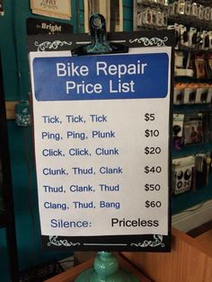 Bicycle Repair Humor - The same could go for auto repair, but add a zero or two. ;-) #bicyclehumor