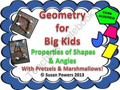 Geometry for Big Kids Properties of Shapes and Angles from Cool Teaching Tools on TeachersNotebook.com (29 pages)  - Teachers: One of the best ways to learn math is with hands on, fun inquiry that engages the kids in the concepts involved. This CCSS aligned, differentiated,week long geometry lesson delves into the properties of 2 and 3 dimensional shapes and their angle