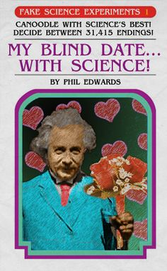 Click here to try our new interactive story. See if you can get a smooch from a scientific legend!  (The topic was chosen by fans on our Facebook page.)