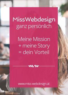 Miss Webdesign ganz persönlich - Meine Mission + meine Story = dein Vorteil   miss-webdesign.at