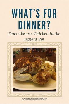 Faux-tisserie Chicken via the Instant Pot - Not Quite Superhuman Original Recipe, Baked Potato, Instant Pot, Beef, Chicken, Baking, Dinner, Ethnic Recipes, Food