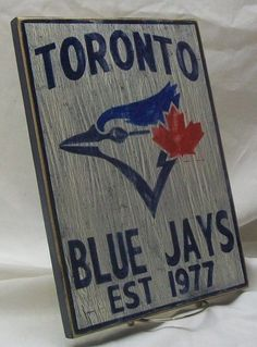 Toronto Blue Jays wall sign distressed by Hockey, Baseball, Softball, Toronto Blue Jays, Go Blue, Seashell Crafts, Child Love, Wall Signs, I Am Canadian