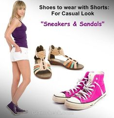 shoes to wear with shorts -  sneakers and Sandals
