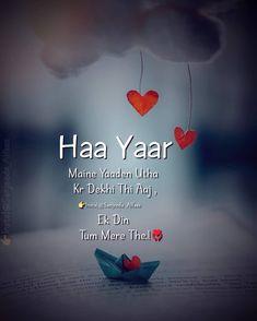 💔Haa 😓 ❤️Like✔️ ❤️comment✔️ ❤️share✔️ ❤️Tag✔️ 🔔 Please Turn on post notification 🔔 Follow @sanjeeda_alfaaz @sanjeeda_alfaaz  #sadshayari… Attitude Quotes For Boys, Love Quotes For Girlfriend, True Feelings Quotes, Poetry Feelings, Shyari Quotes, Hindi Quotes On Life, Friendship Quotes, Poetry Quotes, Romantic Couple Quotes