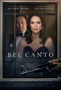 Bel Canto in US theaters September 2018 starring Julianne Moore, Ken Watanabe, Demian Bichir. A guerilla group enters a South American politician's villa via the airducts during a party while a famous soprano is singing, and take ever 2018 Movies, Hd Movies, Movies To Watch, Movies Online, Funny Movies, Julianne Moore, Film Titanic, Films Hd, Free Films