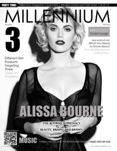 April 2014 | Number 38 | B  THE BOURNE SUPREMACY ALISSA BOURNE MILLENNIUM MAGAZINE SPOKESMODEL  Brains Beauty and Brawn. The new spokesmodel for  Millennium Magazine talks about modeling, acting,  sports and joining our team.  Read Here: http://www.magcloud.com/webviewer/730451?__r=290795&s=v #millenniummagazine     #AlissaBourne #theotherwoman