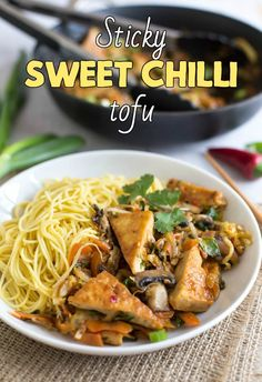 Sticky sweet chilli tofu - a quick, easy and delicious vegetarian ...