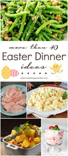 More than 40 Easter Dinner Ideas from the best bloggers on the web!