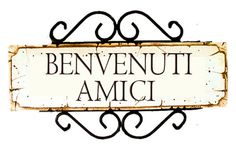 Italian Wall Decor Plaque Welcome Friends by alpisano on Etsy, $36.95