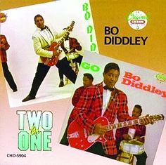 BO DIDDLEY go bo diddley