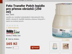 e-vytvarka - Foto Transfer Potch lepidlo pro přenos obrázků (250 ml) - nakupujte levně