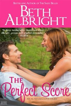 The Perfect Score by Beth Albright