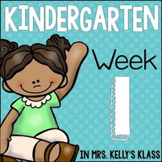 Mrs. Kelly's Klass: First Week of Kindergarten