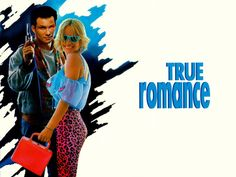 [1993] True Romance by Tony Scott