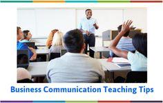 Business Communication Teaching Tips