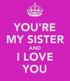 Cute Sister Quotes - Bing Images