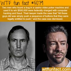 Two men won $500,000 after discovering a bug in a casino machine - WTF fun facts