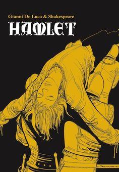 Adaptación de la obra de teatro de Shakespeare al cómic de la mano de Gianni de Luca.