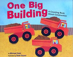 One Big Building: A Counting Book About Construction (Know Your Numbers), http://www.amazon.com/dp/1404811206/ref=cm_sw_r_pi_awdm_x_J.lgybQENK2NP