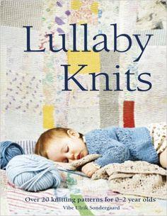 Collins & Brown Publishing-Lullaby Knits: Vibe Ulrik Sondergaard: 0499991629404: Amazon.com: Books