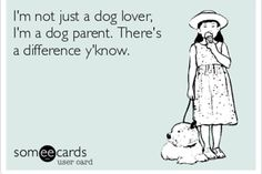 and I'll always love my pups that much....