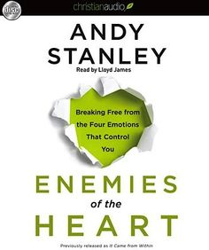 FREE Audio Book Download: Enemies of the Heart {by Andy Stanley}