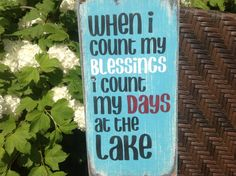 Lake sign, count your blessings, welcome to the lake via Etsy