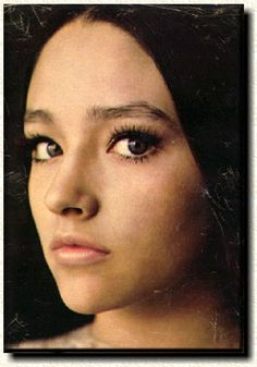 Olivia Hussey. As Juliet in the originial Zeffirelli those eyes stole my heart. And oh! the those lips