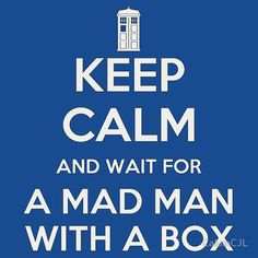 keep calm doctor who - Google-a Seerch