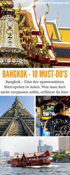 Bangkok Sehenswürdigkeiten und Tipps - Diese 10 Dinge solltest du bei einem Besuch der asiatischen Metropole nicht verpassen.