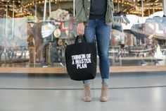 (photo by Julia Robbs) I don't know about you, but I am constantly thinking about my master plan. So, this tote, by Paper Jam Press is absolutely perfect for me. (Also available: Everyday I'm Hustl...