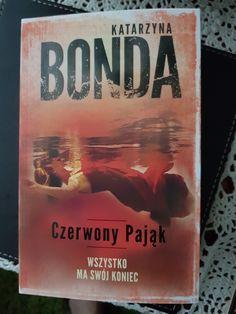 """Katarzyna Bonda """" Czerwony Pająk """" - bardzo jestem ciekawa mimo pierwszej krytyki. Długo czekałam i zaczynam. Reading, Books, Literatura, Libros, Book, Reading Books, Book Illustrations, Libri"""