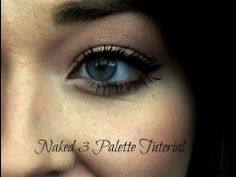Naked 3 Palette Tutorial- Simple & Everyday