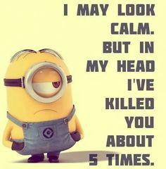 I may look like a minion....