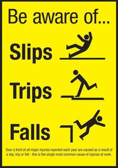 Slip Trip Fall Safety Tips, Prevention and Causes Office Safety, Workplace Safety Tips, Safety Quotes, Safety Slogans, Health And Safety Poster, Safety Posters, Safety Fail, Eye Safety, Safety Week