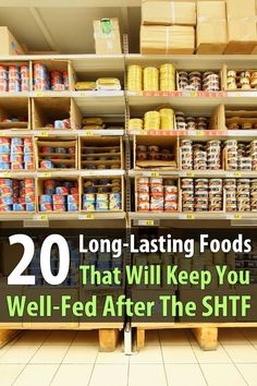 20 Long-Lasting Foods That Will Keep You Well-Fed After SHTF If you haven't already stocked up on survival food, you should get started. There are plenty of long-lasting foods that you can find in any grocery store. Urban Survival, Homestead Survival, Wilderness Survival, Survival Prepping, Survival Gear, Survival Skills, Survival Hacks, Survival Stuff, Survival Quotes