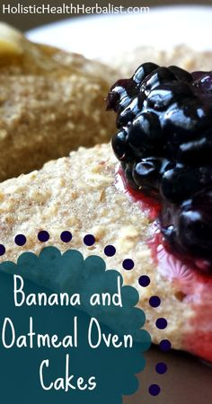 Banana and Oatmeal Oven Cakes - These oven cakes are perfect for breakfast and give you long lasting energy. Try different toppings to spice things up!