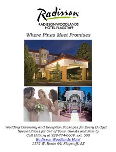 Radisson Woodlands Hotel specializes in making your Flagstaff Wedding a reality