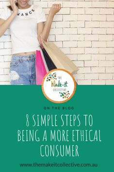 Australians produce about 50 million tonnes of waste every year (an average of over per person). Try these 8 tips to being a more ethical consumer. 50 Million, The Make, Consumerism, Fast Fashion, Fashion Advice, Sustainability, Minimalism, Beauty Hacks, This Or That Questions