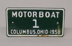 RARE Vintage 1958 Motor Boat License Plate License Issue #1 Columbus Ohio