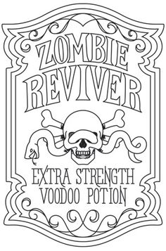 """Turn your home into a spooky apothecary with this """"Zombie Reviver"""" design. Halloween Labels, Halloween Crafts, Halloween Decorations, Halloween Ideas, Coloring Book Pages, Coloring Sheets, Cross Stitch Embroidery, Embroidery Patterns, Paper Embroidery"""