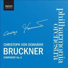L'orquestra Philharmonia presenta la Quarta Simfonia de Bruckner sota la batuta de Christoph von Donhányi. Publicat per Signum Classics.